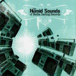 Various Artists, The Humid Sounds of Media Darling Records (Media Darling Records)