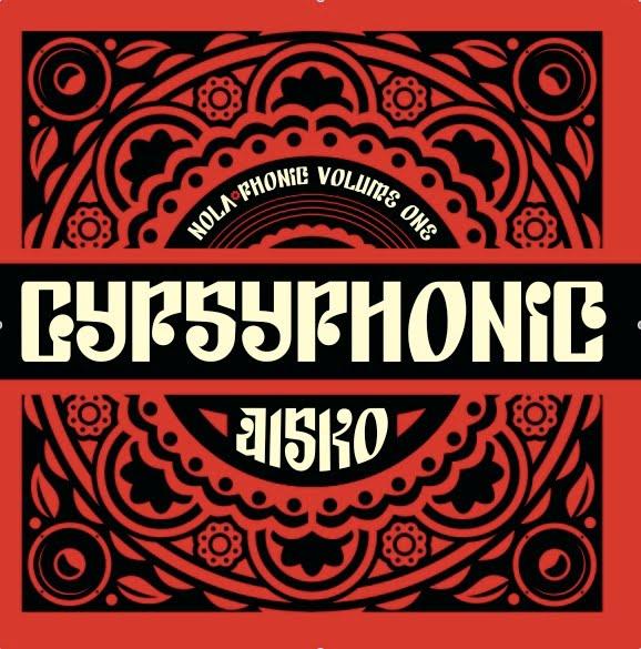Gypsyphonic Disko - Nola-Phonic, Volume One
