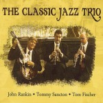 The Classic Jazz Trio, The Classic Jazz Trio (Rankomatic Music)
