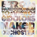 Naked Orchestra, From Pandemonium to a View of Eidolons