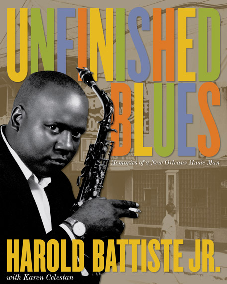 Harold Battiste's Unfinished Blues Memoirs