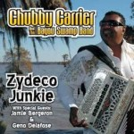 Chubby Carrier, Zydeco Junkie (Swampadellic Records)