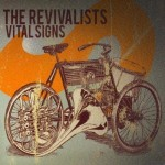 The Revivalists, Vital Signs