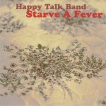 Happy Talk Band - Starve a Fever - Piety Street Files & Archaic Media