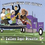 Russell Batiste and Friends - Follow Your Dreams - Ruff Pup Records