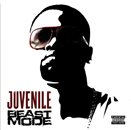 Juvenile, Beast Mode (E1 Entertainment)