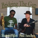 Shamarr Allen and Paul Sanchez, Bridging the Gap (Threadhead Records)