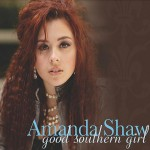 Amanda Shaw, Good Southern Girl (Poorman Mayfield)