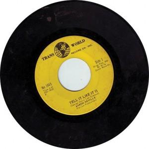 Aaron Neville, Tell It Like It Is 45 Record