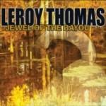 Leroy Thomas, Jewel of the Bayou (Maison de Soul Records)