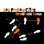 Los Po-Boy-Citos, Brand New Dance (Independent)
