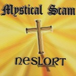 Neslort, Mystical Scam (Threadhead Records)