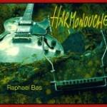 Raphaël Bas, Harmonouche (RRJB Music)