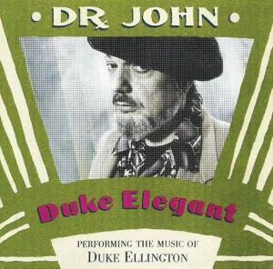 Dr. John, Duke Elegant