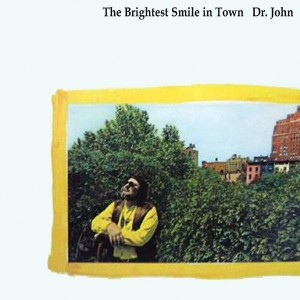 Dr John, The Brightest Smile in Town