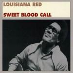 Louisiana Red, Sweet Blood Call (Fat Possum Records)