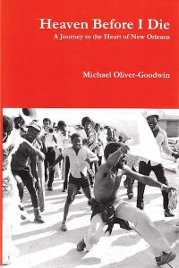 Michael Oliver-Goodwin, Heaven Before I Die (Black Shadow Press)