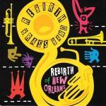 Rebirth Brass Band, Rebirth of New Orleans (Basin Street Records)
