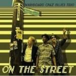 Washboard Chaz Blues Trio, On the Street