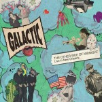Galactic, The Other Side of Midnight: Live in New Orleans (Anti- Records)