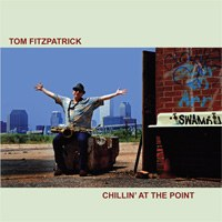 Tom Fitzpatrick, Chillin' at the Point (Immersion Records ...