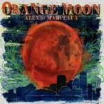 Alexis Marceaux, Orange Moon (Independent)