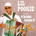 Lil Pookie & the Zydeco Sensations, Just Want to be Me (Maison de Soul Records)
