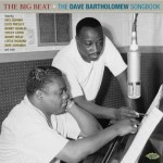 Various Artists, The Big Beat: The Dave Bartholomew Songbook (Ace Records)