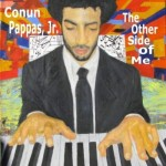 Conun Pappas, Jr., The Other Side of Me (Independent)