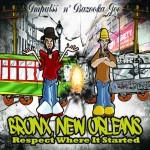 Impulss n' Bazooka Joe, Bronx, New Orleans: Respect Where it Started (Quarter Rat Musique)