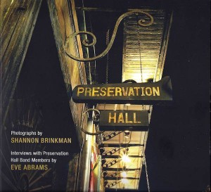 Preservation Hall by Shannon Brinkman and Eve Abrams (LSU University Press)