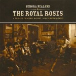 Aurora Nealand and the Royal Roses, A Tribute to Sidney Bechet: Live in New Orleans