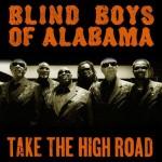 Blind Boys of Alabama, Take the High Road (Saguaro Road)