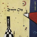 Zazou City, Liar's Moon (Jumping Man Records)