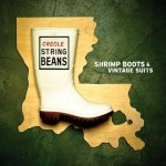 Creole String Beans, Shrimp Boots and Vintage Suits (Threadhead Records)