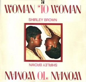 Shirley Brown, Woman to Woman (Stax Records)