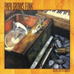 Papa Grows Funk, Needle in the Groove (Funky Krewe Records)