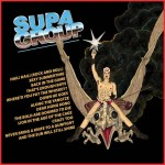 Supagroup, Hail! Hail! (Foodchain Records)
