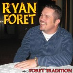 Ryan Foret and Foret Tradition, Let the Groove Move Ya (CSP Records)