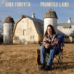Gina Forsyth, Promised Land (Waterbug Records)