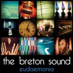 The Breton Sound, Eudaemonia (Independent)