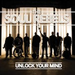 The Soul Rebels, Unlock Your Mind (Rounder Records)