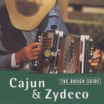 Various Artists, The Rough Guide to Cajun and Zydeco (World Music Network)