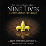 Paul Sanchez and Colman deKay, Nine Lives: A Musical Story of New Orleans (Mystery Street Records)