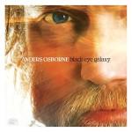 Anders Osborne, Black Eye Galaxy (Alligator Records)