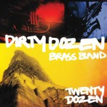 The Dirty Dozen Brass Band, Twenty Dozen (Savoy Jazz Records)