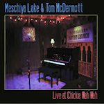 Meschiya Lake and Tom McDermott, Live at Chickie Wah Wah (Chickie Wah Wah)