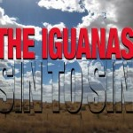 The Iguanas, Sin to Sin (PFAM Records)