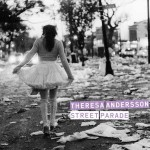 Theresa Andersson, Street Parade (Basin Street Records)