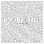 Alabama Shakes, Boys and Girls (ATO Records)